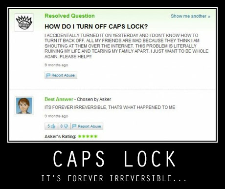 Caps Lock is forever irreversible - oh yes!