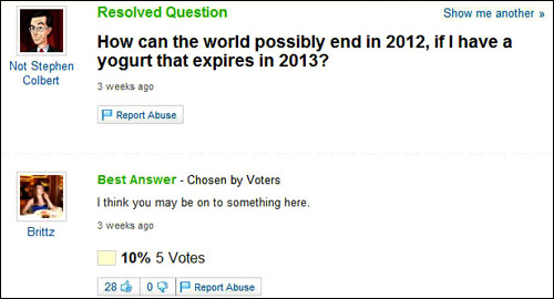 How can the world end in 2012 - Yahoo Answers