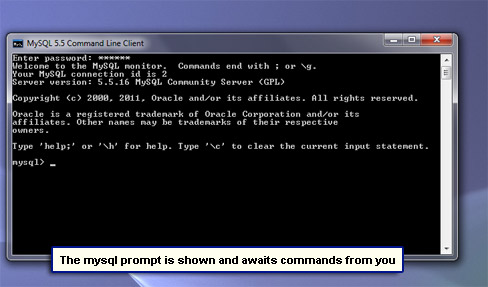 The mysql prompt is shown and awaits commands from you.