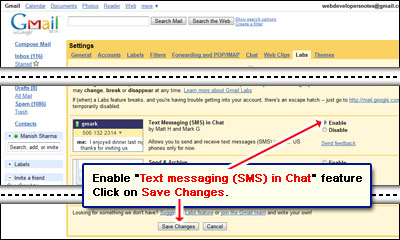 Text Messaging (SMS) in Chat Gmail labs feature that can be used to send messages directly to mobile phones
