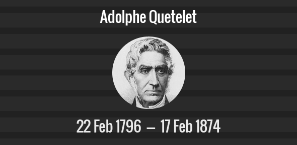 Adolphe Quetelet Death Anniversary - 17 February 1874