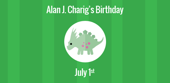 Alan J. Charig Birthday - 1 July 1927