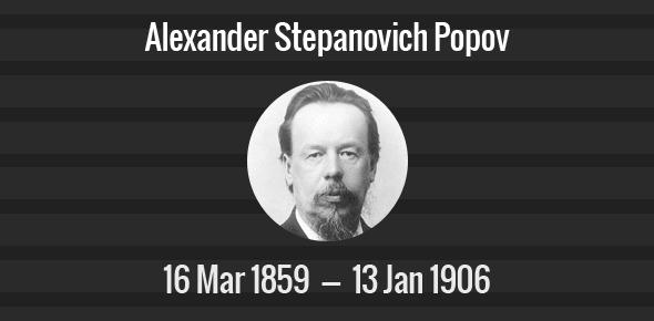 Alexander Stepanovich Popov Death Anniversary - 13 January 1906
