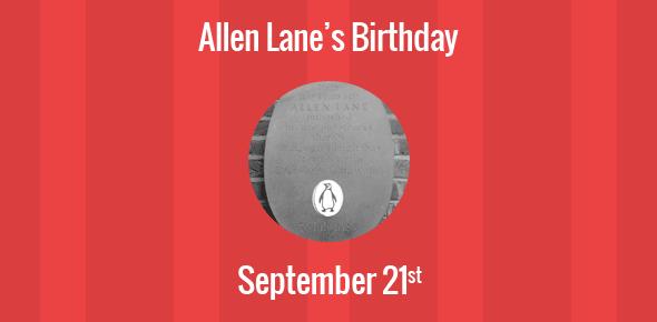 Allen Lane Birthday - 21 September 1902