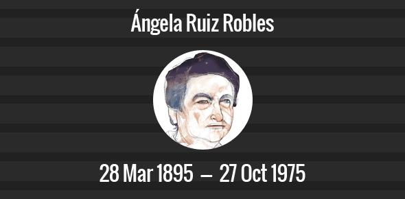 Ángela Ruiz Robles Death Anniversary - 27 October 1975