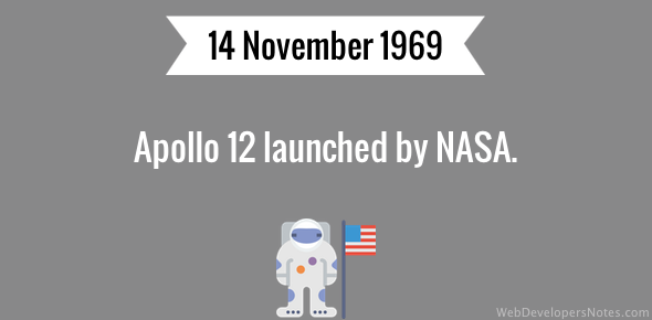 Apollo 12 launched by NASA