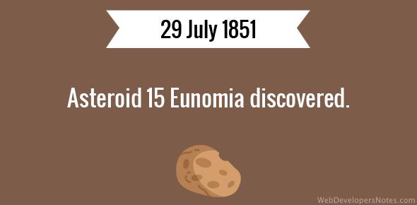 Asteroid 15 Eunomia discovered