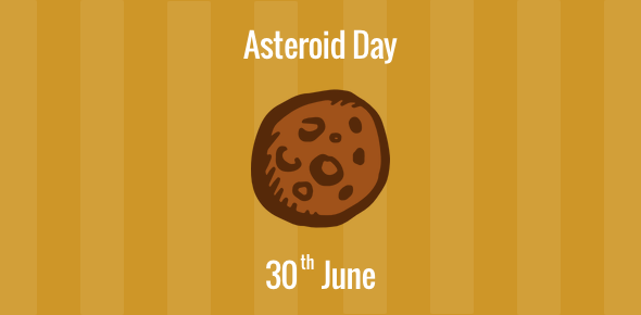 Asteroid Day : 30 June