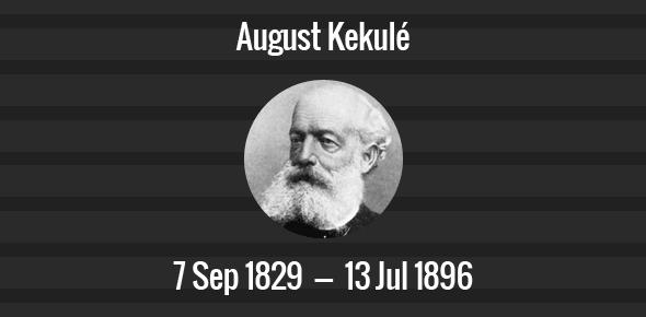 August Kekulé Death Anniversary - 13 July 1896