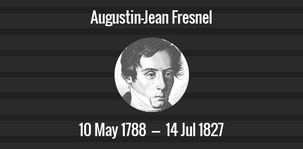 Augustin-Jean Fresnel Death Anniversary - 14 July 1827