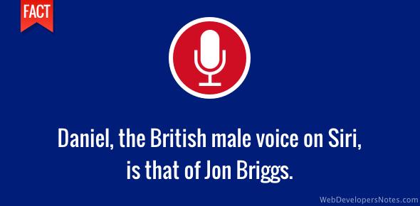 Jon Briggs (Daniel) is the British male voice on Siri