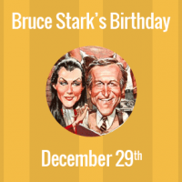 Bruce Stark Birthday - 29 December 1933