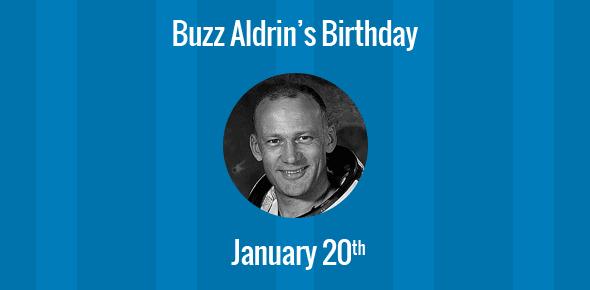 Buzz Aldrin Birthday - 20 January 1930