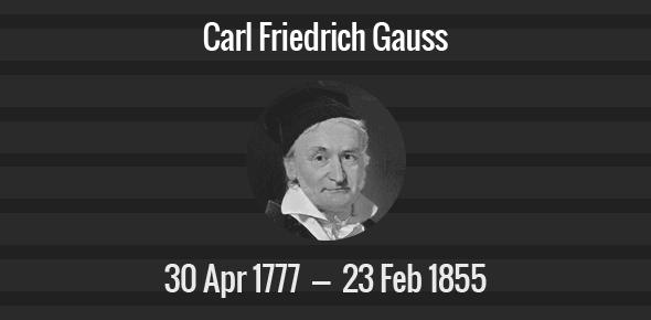 Carl Friedrich Gauss Death Anniversary - 23 February 1855
