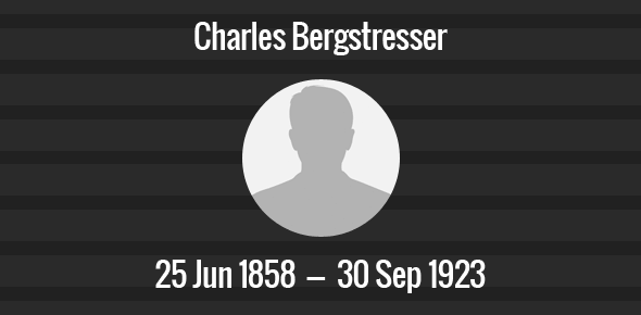 Charles Bergstresser Death Anniversary - 20 September 1923