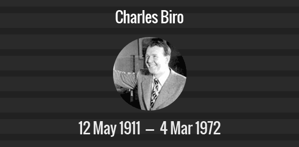 Charles Biro Death Anniversary - 4 March 1972
