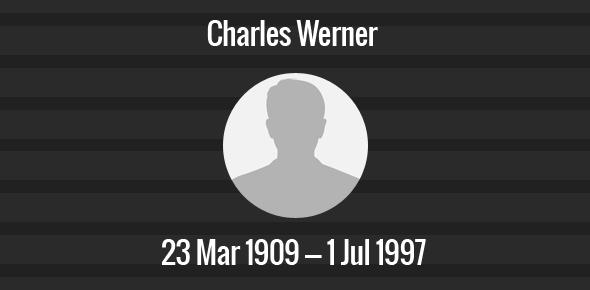 Charles Werner Death Anniversary - 1 July 1997