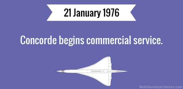 Concorde begins commercial service.