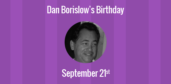 Dan Borislow Birthday - 21 September 1961