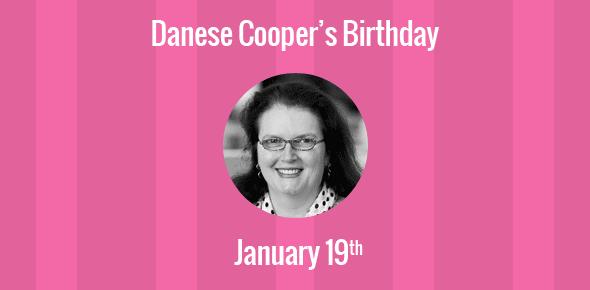 Danese Cooper Birthday - 19 January 1959