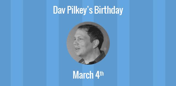 Dav Pilkey Birthday - 4 March 1966