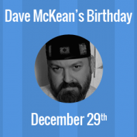 Dave McKean Birthday - 29 December 1963