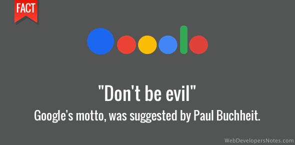 Paul Buchheit - Don't be Evil - Google's motto