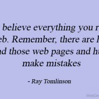 Don't believe everything you read on the web. Remember, there are humans behind those web pages and humans make mistakes