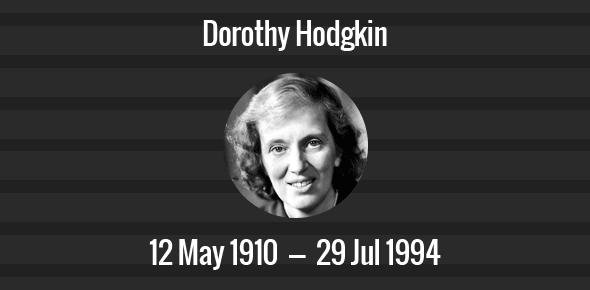 Dorothy Hodgkin Death Anniversary - 29 July 1994