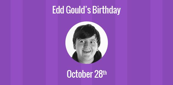 Edd Gould Birthday - 28 October 1988