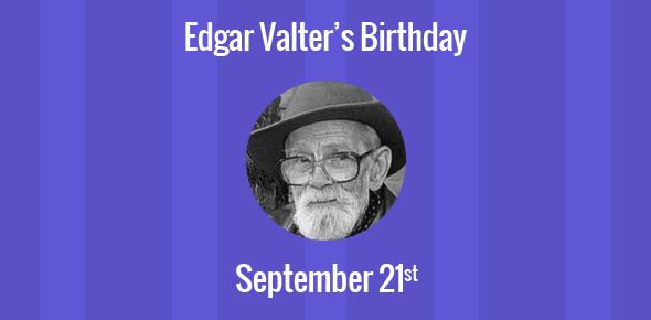 Edgar Valter Birthday - 21 September 1926