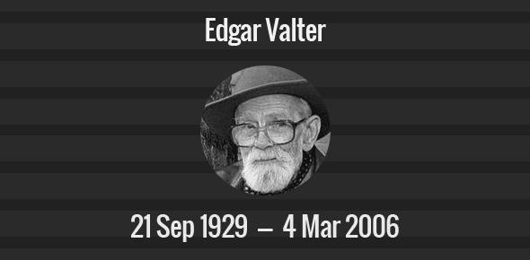 Edgar Valter Death Anniversary - 4 March 2006
