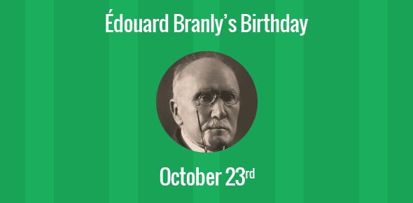Édouard Branly Birthday - 23 October 1844