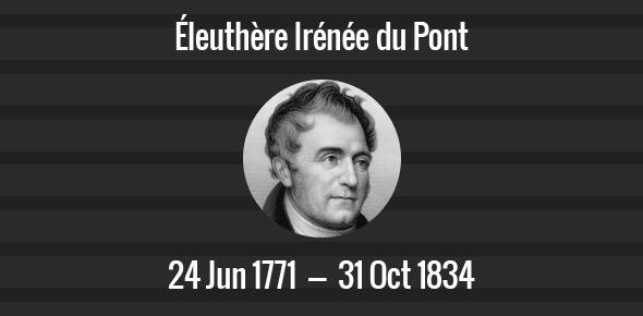 Éleuthère Irénée du Pont Death Anniversary - 31 October 1834