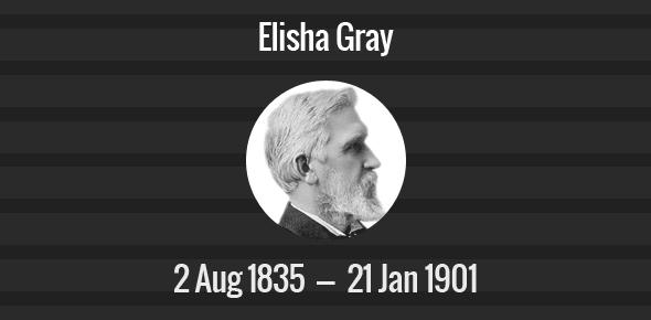 Elisha Gray Death Anniversary - 21 January 1901
