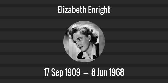 Elizabeth Enright Death Anniversary - 8 June 1968