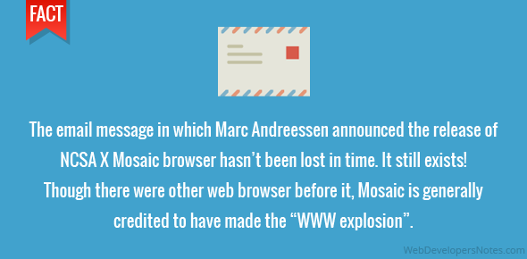 """The email message in which Marc Andreessen announced the release of NCSA X Mosaic browser hasn't been lost in time. It still exists! Though there were other web browser before it, Mosaic is generally credited to have made the """"WWW explosion""""."""
