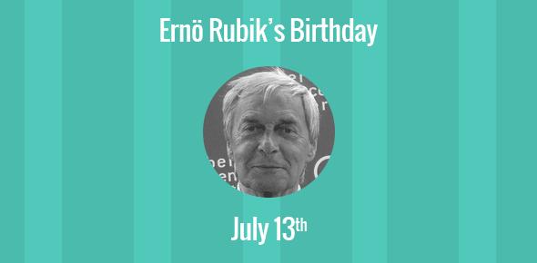 Ernö Rubik Birthday - 13 July 1944