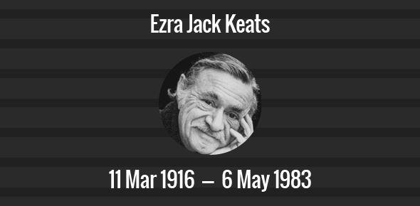 Ezra Jack Keats Death Anniversary - 6 May 1983