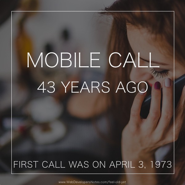 Feel Old Yet? First call made from mobile phone