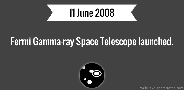 Fermi Gamma-ray Space Telescope launched