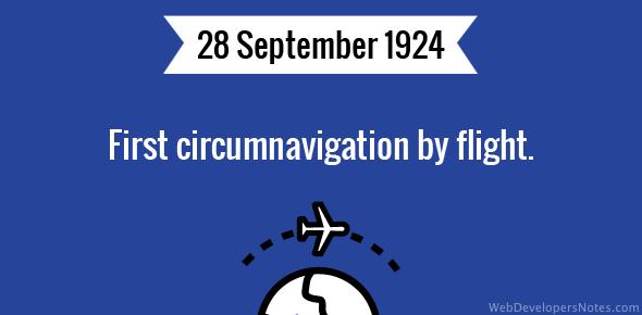 First circumnavigation by flight.
