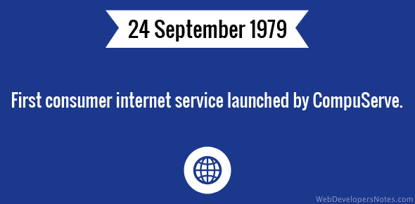 First consumer internet service launched by CompuServe.