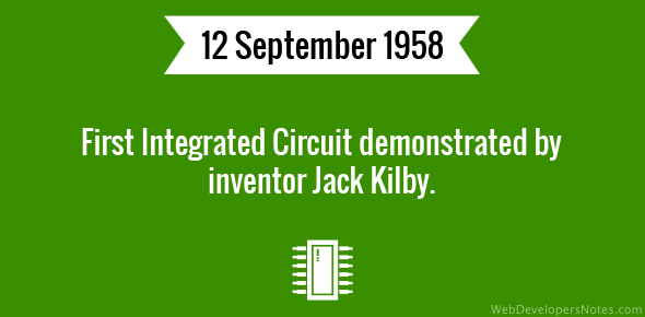first integrated circuit demonstrated by jack kilby
