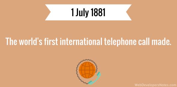 First International telephone call made