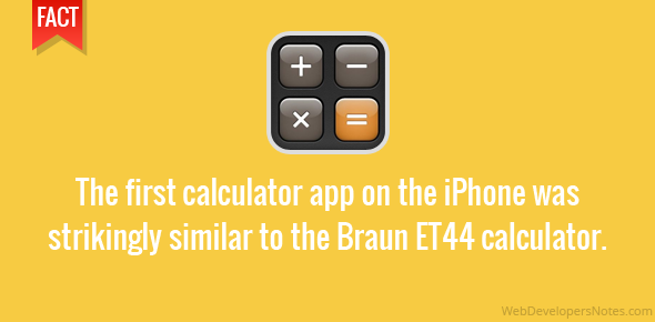 The first calculator app on the iPhone was strikingly similar to the Braun ET44 calculator.