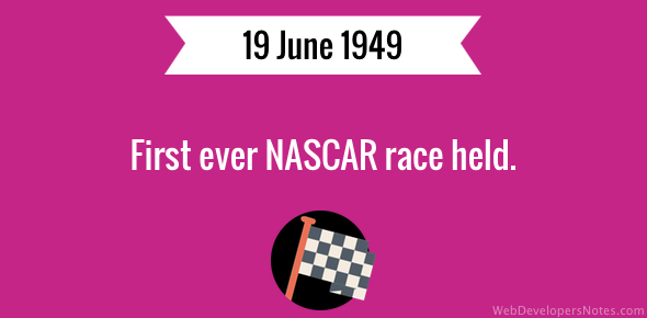 First ever NASCAR race held.