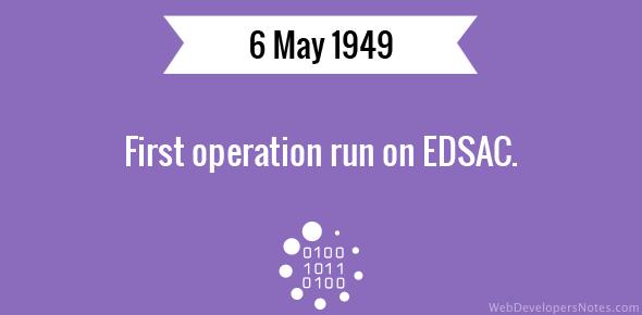 First operation run on EDSAC