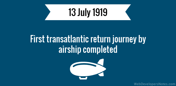 First transatlantic return journey by airship completed