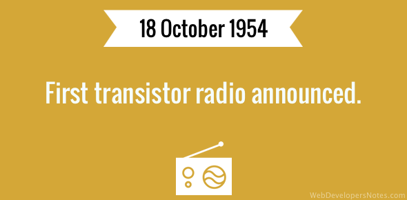 First transistor radio announced